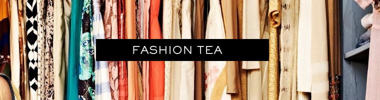 Fashion tea